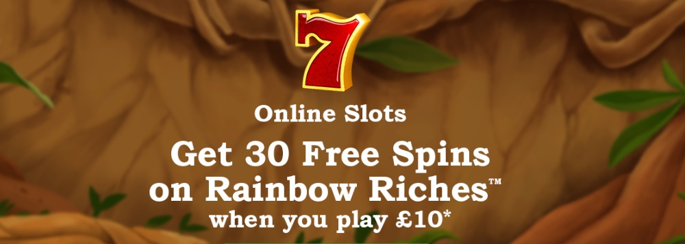 Rainbow Riches Casino Promo Code – Play £10, Get 30 Free Spins on Rainbow Riches